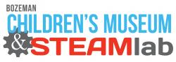 Children's Museum of Bozeman & STEAMlab